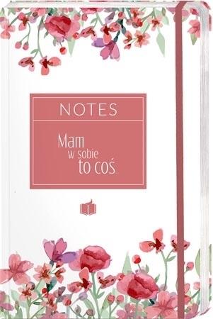 """Notes """"Mam w sobie to coś""""  z motywami roślinymi"""