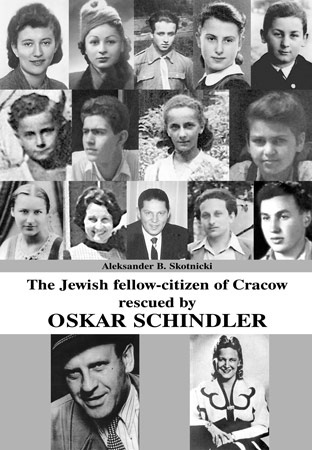 The Jewish fellow-citizens of Cracow rescued by Oskar Schindler
