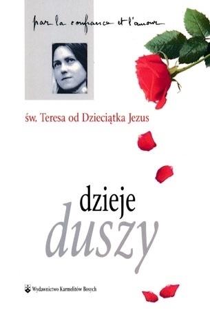 Dzieje duszy (wyd. kieszonkowe) - Św. Teresa od Dzieciątka Jezus : Przewodnik duchowy