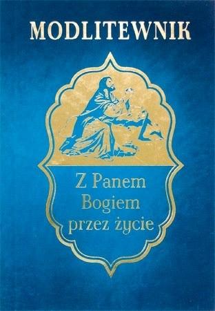 Modlitewnik. Z Panem Bogiem przez życie (wyd. 2) - ks. Leszek Smoliński