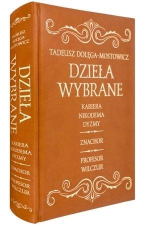 Dzieła wybrane - Tadeusz Dołęga-Mostowicz