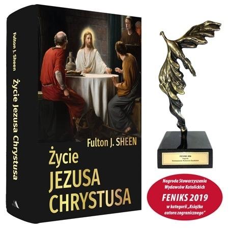 Życie Jezusa Chrystusa - Abp Fulton J. Sheen : Feniks 2019 - nagroda Stowarzyszenia Wydawców Katolickich