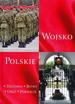 Wojsko polskie. Historia, bitwy, oręż, formacje : Album