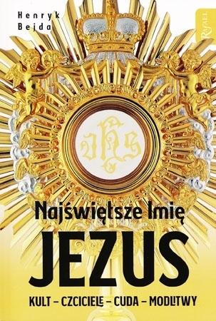 Najświętsze Imię Jezus - Henryk Bejda