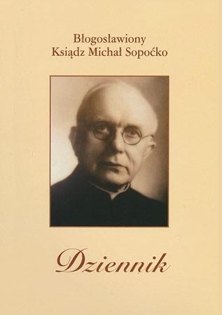 Dziennik - Bł. ks. Michał Sopoćko : Przewodnik duchowy