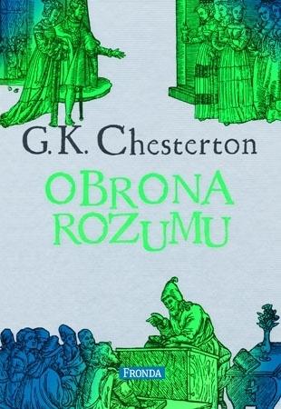Obrona rozumu - Gilbert K. Chesterton
