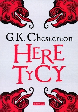 Heretycy - Gilbert K. Chesterton