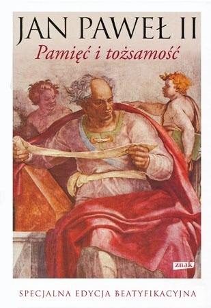 Pamięć i tożsamość. Specjalna edycja beatyfikacyjna - Jan Paweł II, Wojtyła Karol