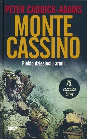 Monte Cassino. Piekło dziesięciu armii. Wydanie specjalne - Peter Caddick-Adams