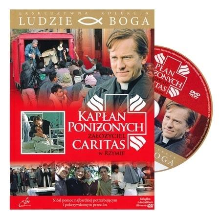 Kapłan poniżonych. Założyciel Caritas w Rzymie. Film DVD