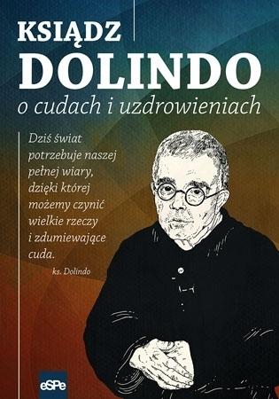 Ksiądz Dolindo o cudach i uzdrowieniach - Krzysztof Nowakowski