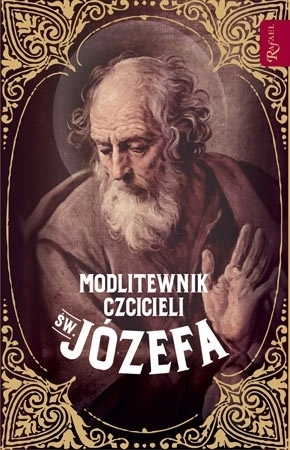 Modlitewnik czcicieli św. Józefa. Nowe wydanie - s. Bożena Maria Hanusiak