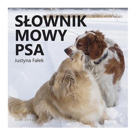 Słownik mowy psa - Justyna Fałek