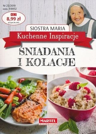Śniadania i kolacje. Kuchenne inspiracje Siostry Marii