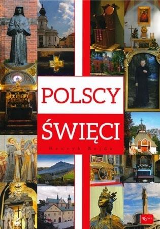 Polscy święci. Album - Henryk Bejda