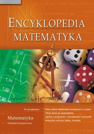 Encyklopedia szkolna. Matematyka (SP, liceum, technikum) - Agnieszka Nawrot Sabak : Podręczniki szkolne