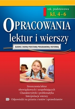 Opracowania lektur i wierszy - klasy 4-6 szkoły podstawowej : Podręczniki szkolne