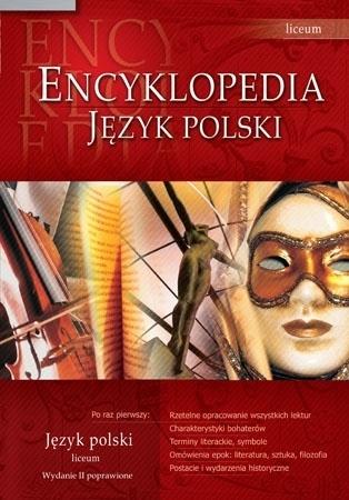 Encyklopedia szkolna - język polski - liceum : Podręczniki szkolne