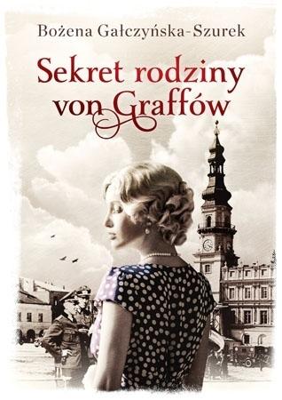 Sekret rodziny von Graff - Bożena Gałczyńska-Szurek : Powieść