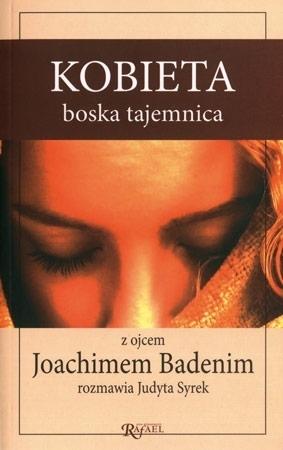 Kobieta boska tajemnica - o. Joachim Badeni OP : Poradnik duchowy