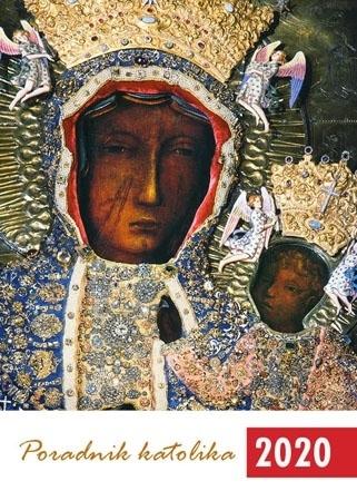 Poradnik katolika 2020 - Matka Boża Częstochowska : Kalendarz