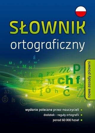 Słownik ortograficzny (SP/liceum/technikum) : Podręczniki szkolne