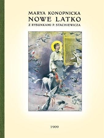 Nowe latko - Maria Konopnicka : Dla dzieci