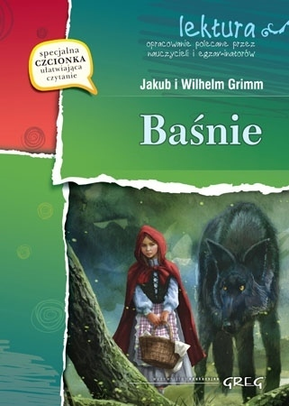 Baśnie - Jakub i Wilhelm Grimm (z opracowaniem i streszczeniem) : Lektury szkolne