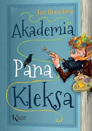Akademia Pana Kleksa - Jan Brzechwa : Lektury szkolne