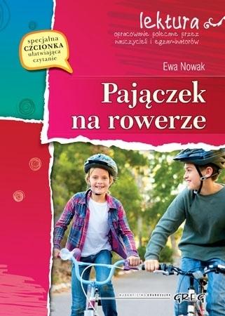Pajączek na rowerze (z opracowaniem i streszczeniem) - Ewa Nowak : Lektury szkolne