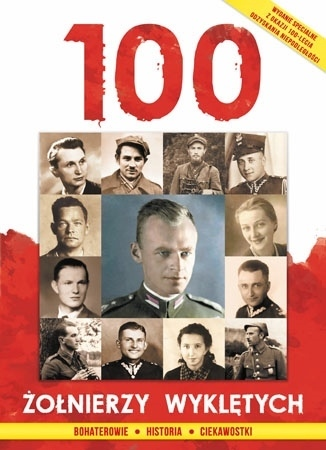 100 polskich żołnierzy wyklętych - Ireneusz Korpyś, Józefina Kępa : Dla dzieci
