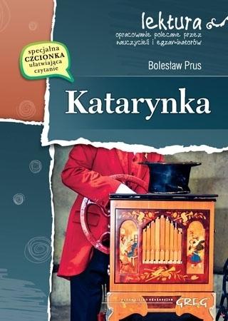 Katarynka (z opracowaniem i streszczeniem) - Bolesław Prus : Lektury szkolne