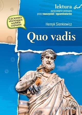 Quo vadis (z opracowaniem i streszczeniem) - Henryk Sienkiewicz : Lektury szkolne