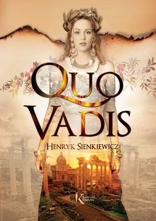 Quo vadis - Henryk Sienkiewicz : Lektury szkolne