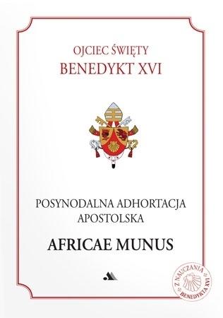 Posynodalna Adhortacja Apostolska Africae Munus - Ojciec Święty Benedykt XVI