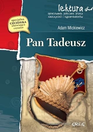 Pan Tadeusz (z opracowaniem i streszczeniem) - Adam Mickiewicz : Lektury szkolne