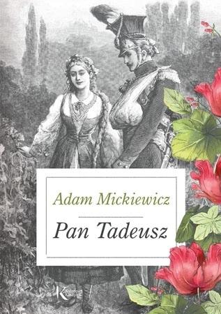 Pan Tadeusz - Adam Mickiewicz : Lektury szkolne