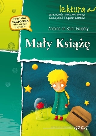 Mały Książę (z opracowaniem i streszczeniem) - Antoine de Saint-Exupéry : Lektury szkolne