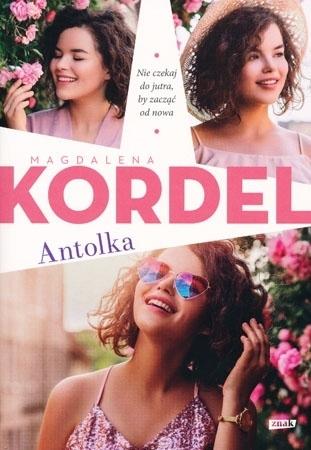 Antolka - Magdalena Kordel : Powieść