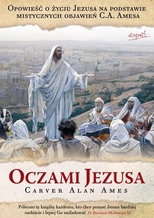 Oczami Jezusa - Carver Alan Ames : Świadectwo
