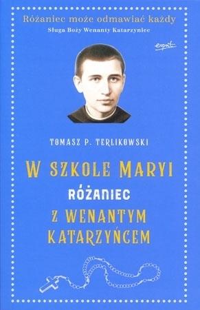 Różaniec z Wenantym Katarzyńcem - Tomasz T. Terlikowski