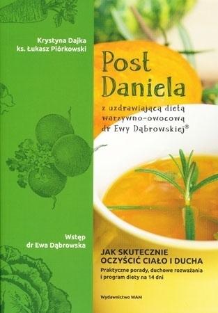 Post Daniela z uzdrawiającą dietą warzywno-owocową dr Ewy Dąrbowskiej