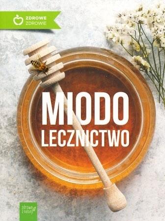 Miodolecznictwo. Wyd. 2 - Marek Czekański, Sławomir Rusin