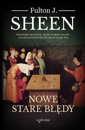 Nowe stare błędy - Fulton J. Sheen : Poradnik duchowy