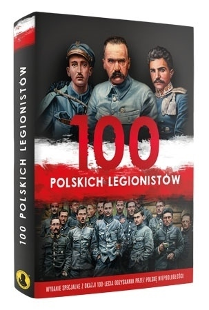 100 polskich legionistów - Ireneusz Korpyś, Józefina Kępa : Biografie historyczne