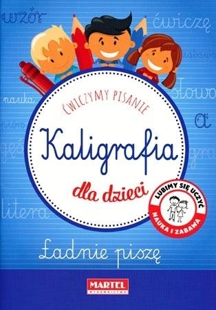 Kaligrafia dla dzieci : Dla dzieci