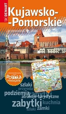 Kujawsko-Pomorskie. Przewodnik + atlas. Polska niezwykła