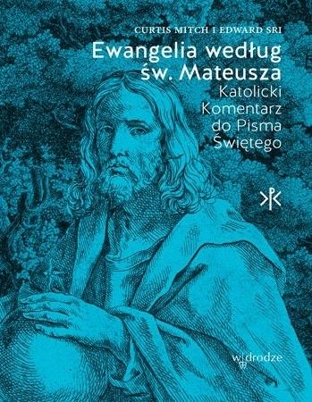 Ewangelia według św. Mateusza. Tom I