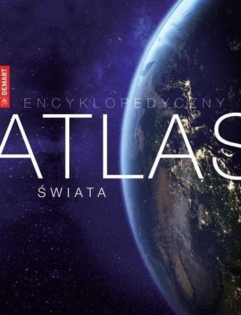 Encyklopedyczny Atlas Świata - Paweł Milcarek, Tomasz Rowiński
