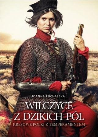 Wilczyce z Dzikich Pól - Joanna Puchalska : Biografia